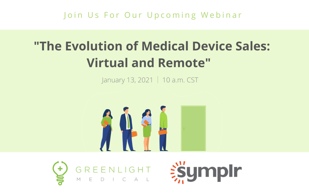 The Evolution of Medical Device Sales: Virtual & Remote